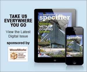 View the Latest Digital Issue — The Construction Specifier October 2018